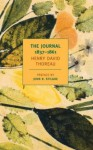 The Journal of Henry David Thoreau, 1837-1861 (New York Review Books Classics) - John Stilgoe, Henry David Thoreau, Damion Searls