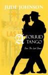 A Torrid Tango (Save The Last Dance) - Jude Johnson