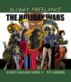 The Holiday Wars - Pete Abrams