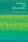 Secularism and Biblical Studies - Roland Boer