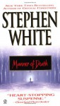 Manner of Death - Stephen White