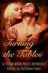 Turning the Tables - Angelia Sparrow, Julian Griffith, Devin Wood, V.K. Foxe
