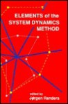 Elements of the System Dynamics Method - Jørgen Randers