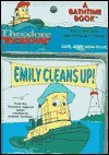 Emily Cleans Up! (Bathtime Book(R).) - Mary Man-Kong, Ken Edwards