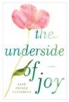 The Underside of Joy - Sere Prince Halverson