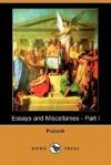 Essays and Miscellanies 1 - Plutarch
