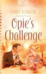 Opie's Challenge - Terry Fowler