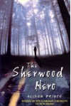 The Sherwood Hero - Alison Prince, Alison Price