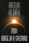 2001: odiseja u svemiru - Zoran Živković, Arthur C. Clarke
