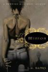 Minion, a Vampire Huntress Legend - L.A. Banks