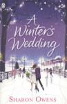 A Winter's Wedding. Sharon Owens - Sharon Owens