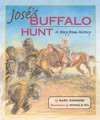 Jose's Buffalo Hunt: A Story from History - Marc Simmons