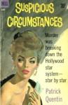 Suspicious Circumstances - Patrick Quentin