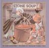 Stone Soup - Ann McGovern