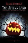 The Autumn Land - James Steimle, Julie Steimle