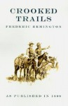Crooked Trails - Frederic Remington