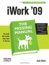 iWork '09: The Missing Manual - Josh Clark
