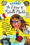 The Diary of Melanie Martin: or How I Survived Matt the Brat, Michelangelo, and the Leaning Tower of Pizza - Carol Weston