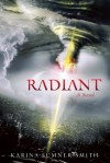 Radiant: A Novel - Karina Sumner-Smith