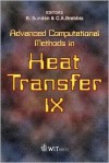 Advanced Computational Methods in Heat Transfer, 9 (9th, 2006) - Bengt Sundén, C.A. Brebbia