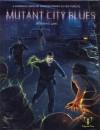 Mutant City Blues - Robin D Laws