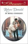 By Royal Command - Robyn Donald