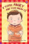 School Reader Level 2: If You're Angry And You Know It - Cecily Kaiser, Cary Pillo