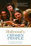 Hollywood's Chosen People: The Jewish Experience in American Cinema (Contemporary Approaches to Film and Media Series) - Daniel Bernardi, Murray Pomerance, Hava Tirosh-Samuelson