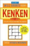 Will Shortz Presents KenKen, Volume 3 - Tetsuya Miyamoto, Will Shortz, Nextoy