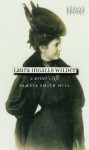Laura Ingalls Wilder: A Writer's Life - Pamela Smith Hill