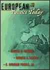 European Politics Today - Russell J. Dalton, Gabriel A. Almond, Richard Rose, Ray Taras, Thomas F. Remington, Martin A. Schain, Kathleen Montgomery, Alberta Sbragia, Donaldd Share