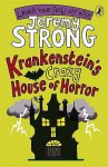 Krankenstein's Crazy House of Horror. [Author, Jeremy Strong] - Jeremy Strong