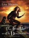 The Trouble with Demons - Lisa Shearin
