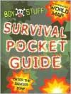 Boy Stuff Survival Pocket Guide - Deborah Chancellor, Tim Sutcliffe