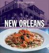 Williams-Sonoma Foods of the World: New Orleans: Authentic Recipes Celebrating the Foods of the World - Constance Snow, Chuck Williams, Quentin Bacon, Francesca Yorke