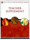 God's Design for the Physical World Teacher Supplement: Answers in Genesis Science [With CDROM] - Debbie Lawrence, Richard Lawrence