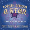 KIT: Wish Upon A Star: Cosmic Fortune-Telling Kit - Monte Farber