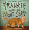 Frankie Works the Night Shift - Lisa Westberg Peters, Jennifer Taylor