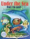 Under the Sea Dot-to-Dot - Evan Kimble, Lael Kimble, Richard Salvucci