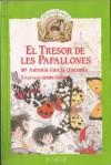 El tresor de les papallones - María Antonia García Quesada, Jesús Gabán