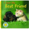 I Love My Best Friend - Laura Gates Galvin