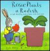 Rosie Plants a Radish - Kate Petty, Axel Scheffler