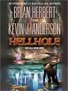 Hellhole - Brian Herbert, Scott Brick, Kevin J. Anderson