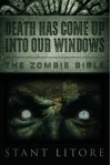 Death Has Come Up Into Our Windows: Based Loosely on the Events of Jeremiah - 59 BC - Stant Litore