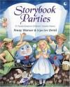 Storybook Parties - Penny Warner, Liya Lev Oertel