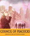 Council of Peacocks (Activation) - M. Joseph Murphy