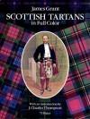 Scottish Tartans in Full Color - James Grant