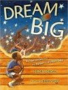 Dream Big: Michael Jordan and the Pursuit of Olympic Gold - Deloris Jordan, Barry Root