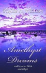 Amethyst Dreams (Audio) - Anna Fields, Phyllis A. Whitney