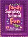 Family Sunday School Fun - Janis Kraushaar, Mike Sciarra, Tim Smith